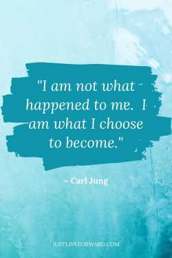 """Words of wisdom in Pinterest pin image of quote by Carl Jung that reads: """"I am not what happened to me. I am what I choose to become."""""""