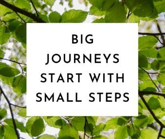 Big journeys start with small steps