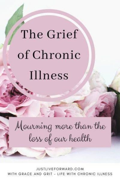 """Image with text that reads """"The Grief of Chronic Illness: Mourning More than the Loss of Our Health"""", set against backdrop of pink roses"""